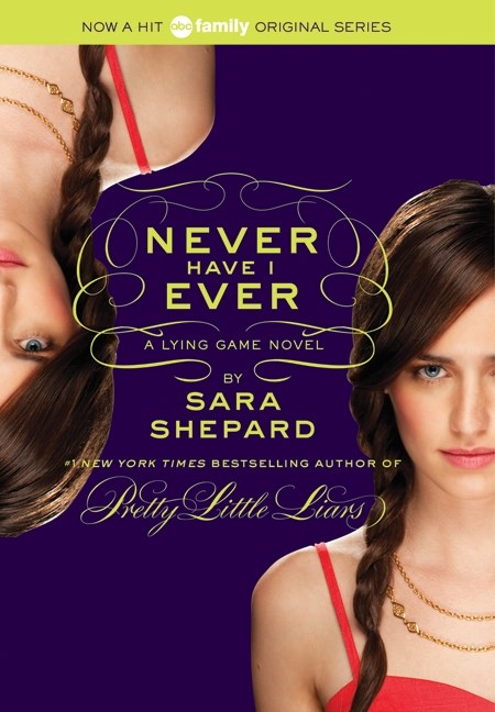 The Lying Game #2: Never Have I Ever