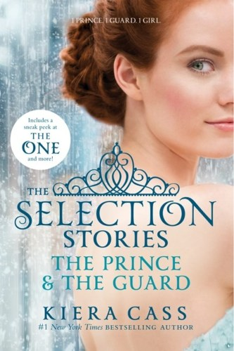The Selection Stories: The Prince & The Guard (The Selection #0.5)