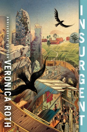 Insurgent Anniversary Edition  (Divergent Series # 2)