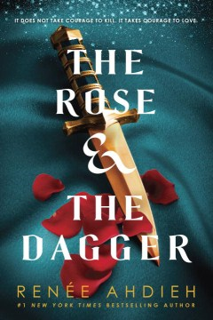 The Rose & The Dagger (The Wrath and the Dawn #2)