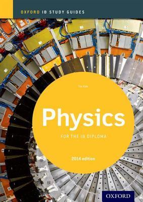 Ib Physics Study Guide: 2014 Edition