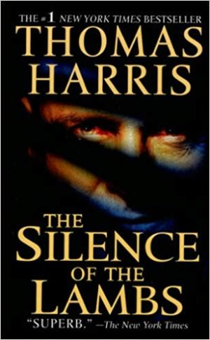 The Silence Of The Lambs (Hannibal Lecter #2)