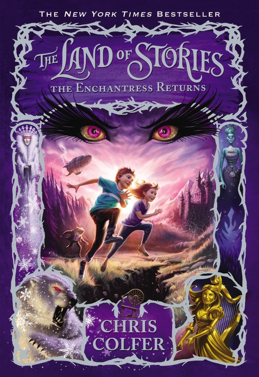 The Land Of Stories: The Enchantress Returns (The Land of Stories #2)