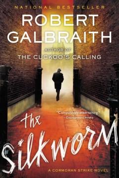 The Silkworm (Cormoran Strike #2)