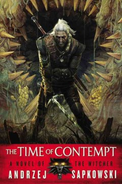 The Time Of Contempt (The Witcher #2)