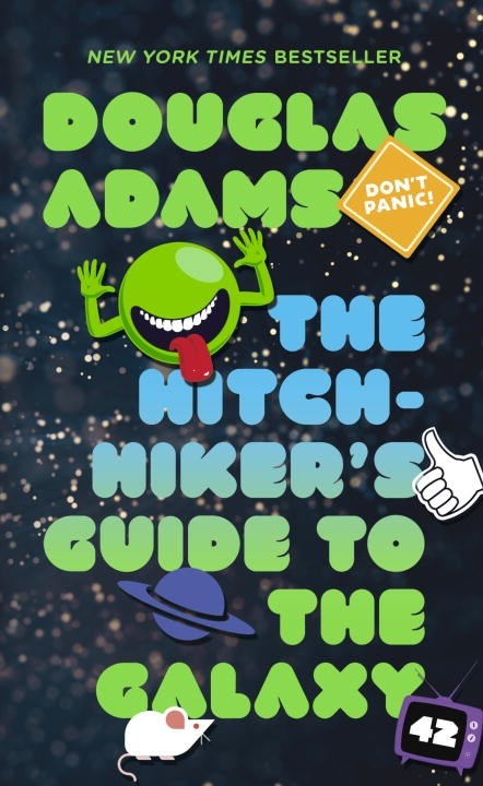 The Hitchhiker's Guide To The Galaxy (The Hitchhiker's Guide to the Galaxy #1)