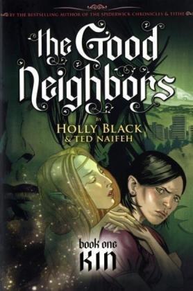 The Good Neighbors #1: Kin