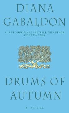 Drums Of Autumn (Outlander #4)