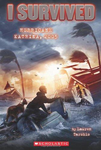 I Survived Hurricane Katrina 2005 (I Survived #3)
