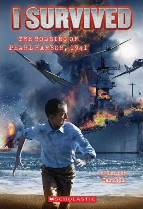 I Survived The Bombing Of Pearl Harbor 1941 (I Survived #4)