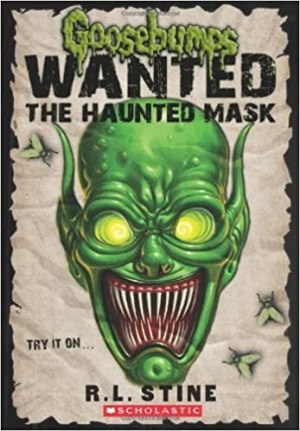 The Haunted Mask (Goosebumps: Wanted)