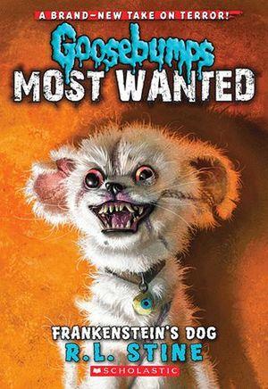 Frankenstein's Dog (Goosebumps Most Wanted #4)