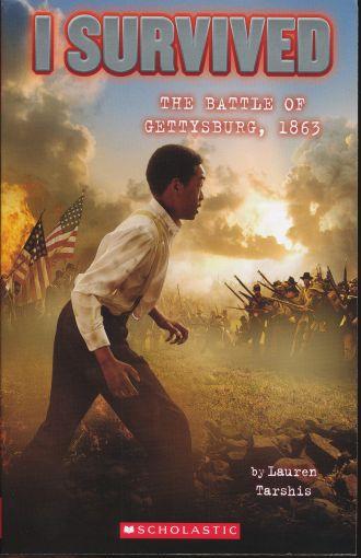 I Survived The Battle Of Gettysburg 1863 (I Survived #7)