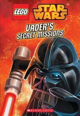 Vader's Secret Missions (Lego Star Wars: Chapter Book)