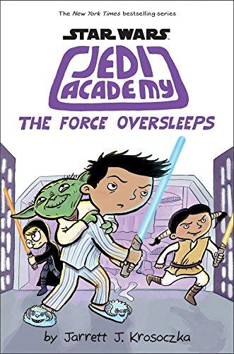 The Force Oversleeps (Jedi Academy #5)
