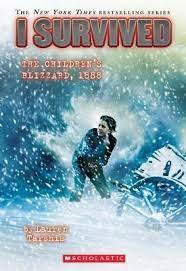 I Survived The Children?s Blizzard 1888 (I Survived #16)