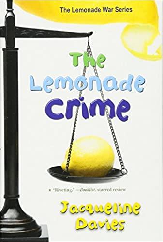 The Lemonade Crime (The Lemonade War #2)