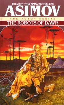 The Robots Of Dawn (The Robot #5)
