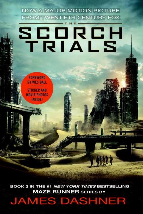 The Scorch Trials Movie Tie-In Edition (The Maze Runner #2)