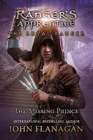 The Royal Ranger: The Missing Prince (Ranger's Apprentice: The Royal Ranger #4)