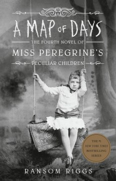 A Map Of Days (Miss Peregrine's Peculiar Children #4)