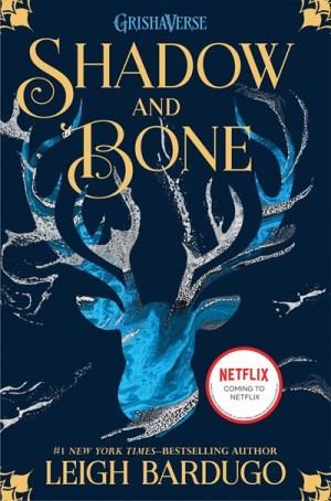 Shadow And Bone (The Shadow and Bone #1)