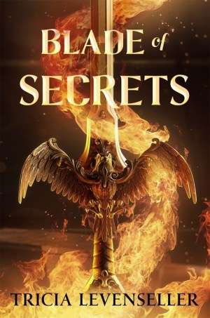 Blade Of Secrets (Bladesmith #1)