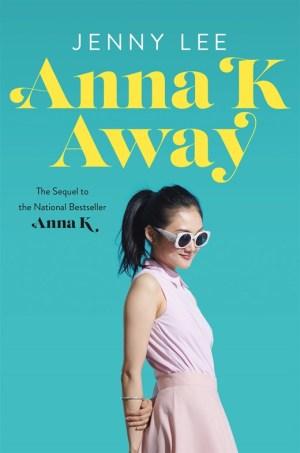 Anna K Away (Anna K #2)