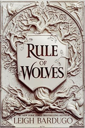 Rule Of Wolves (King of Scars #2)