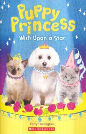 Wish Upon A Star (Puppy Princess #3)