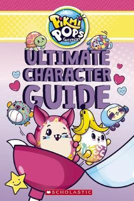 Ultimate Character Guide (Pikmi Pops)
