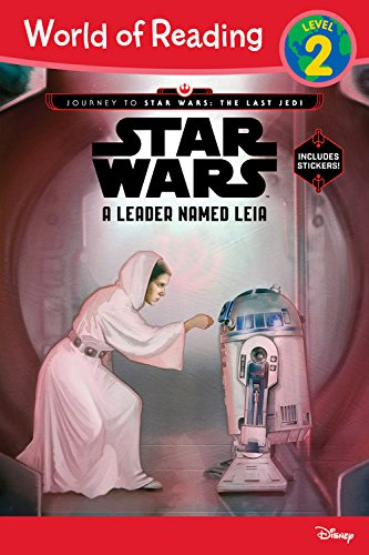 World Of Reading Journey To Star Wars: The Last Jedi: A Leader Named Leia (Level 2 Reader)