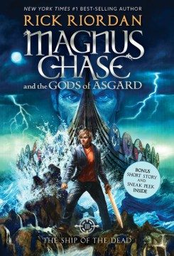 Magnus Chase And The Gods Of Asgard (Book #3) The Ship Of The Dead