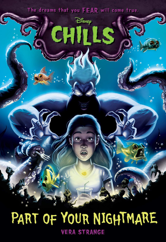 Part Of Your Nightmare (Disney Chills Book One)