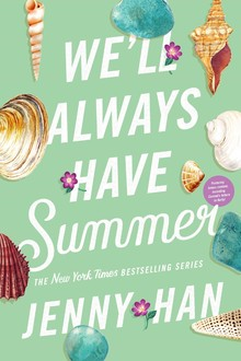 We'll Always Have Summer (The Summer I Turned Pretty #3)