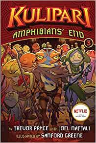Amphibians? End (A Kulipari Novel #3)