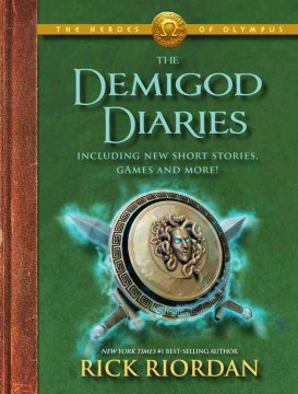 The Heroes Of Olympus The Demigod Diaries (The Heroes Of Olympus #2)