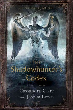 The Shadowhunter's Codex (Shadowhunter Chronicles)