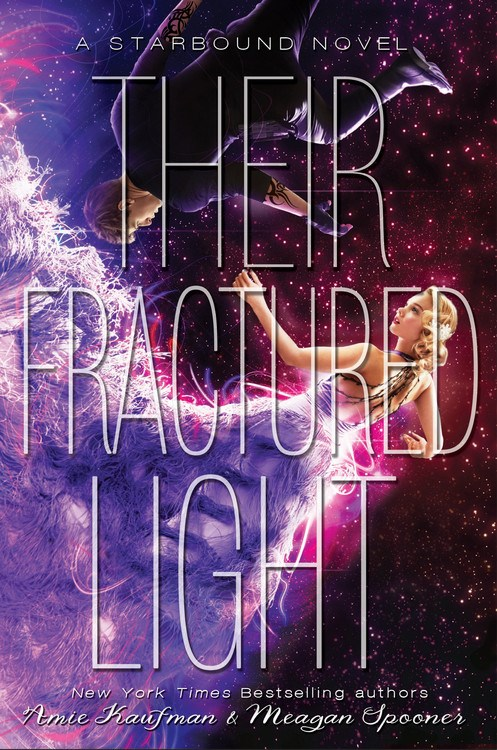 Their Fractured Light (The Starbound Trilogy #3)