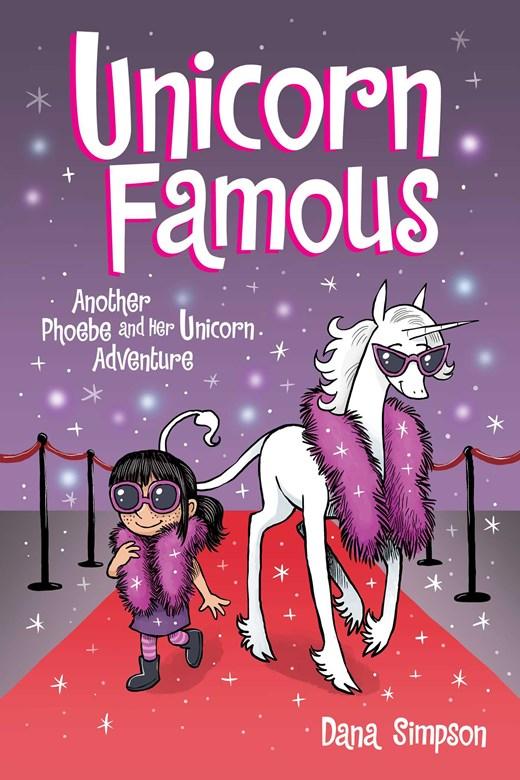 Unicorn Famous (Phoebe and Her Unicorn #13)