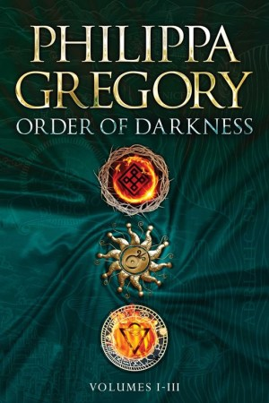 Order of Darkness Volumes I-III: Changeling, Stormbringers, Fools' Gold (Order of Darkness #1-3)