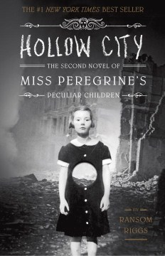 Hollow City (Miss Peregrine's Peculiar Children #2)