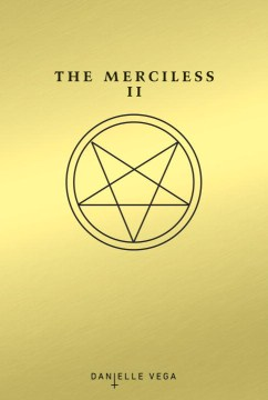 The Merciless II: The Exorcism Of Sofia Flores  (The Merciless #2)