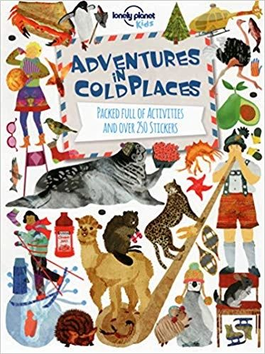 Adventures In Cold Places Activities And Sticker Books