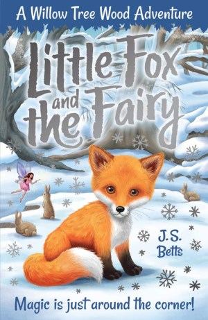 Willow Tree Wood (Book #1) - Little Fox And The Fairy